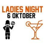Ladies Night: 6 oktober!